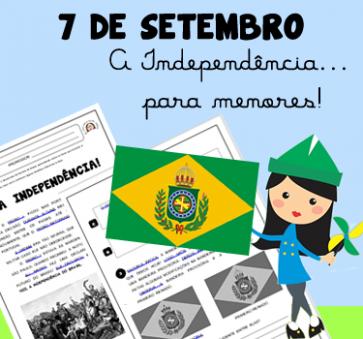 7 de setembro - A independência... para menores