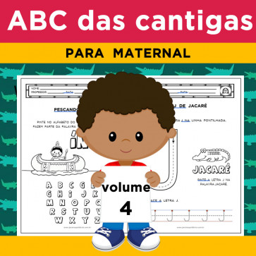 ABC das Cantigas - Volume 4 - para maternal