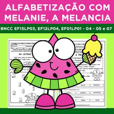 Alfabetização com Melanie a Melancia