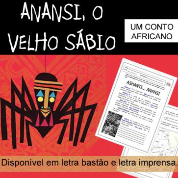 Anansi - O Velho Sábio - um conto africano