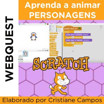 Webquest - APRENDA A ANIMAR PERSONAGENS