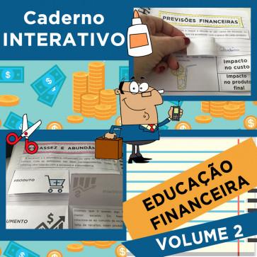 Caderno Interativo - EDUCAÇÃO FINANCEIRA - volume 2
