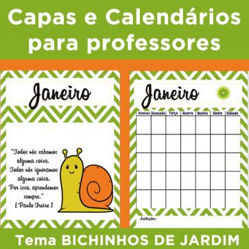 Capas e Calendários para professores - tema Bichinhos de Jardim