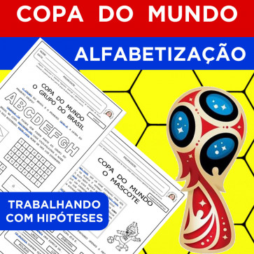 Copa do Mundo - Alfabetização - Trabalhando com Hipóteses