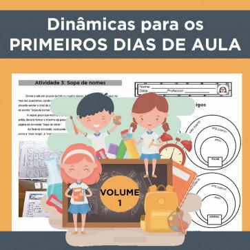 Dinâmicas para os primeiros dias de aula - volume 1