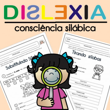 DISLEXIA - Consciência Silábica