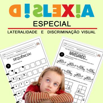 Dislexia ESPECIAL - lateralidade e discriminação visual