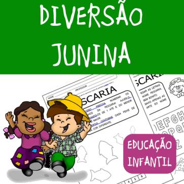 Diversão Junina  - Educação Infantil