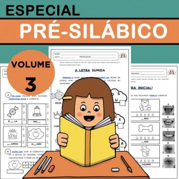 Especial PRÉ-SILÁBICO - Volume 3
