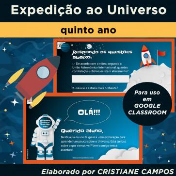 Expedição ao Universo - quinto ano - para Google Classroom