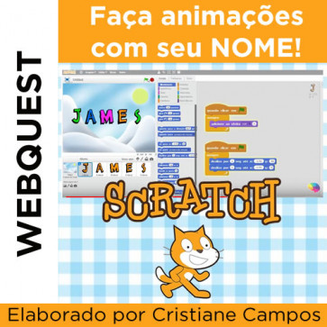 Webquest - FAÇA ANIMAÇÕES COM SEU NOME