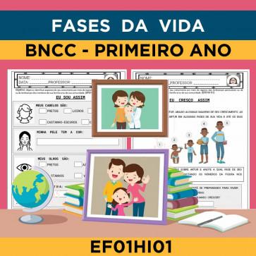 Fases da Vida - Primeiro Ano - BNCC