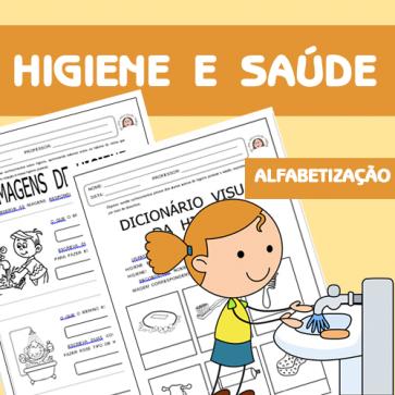 Higiene e Saúde - Alfabetização
