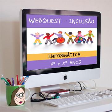 Inclusão - Webquest