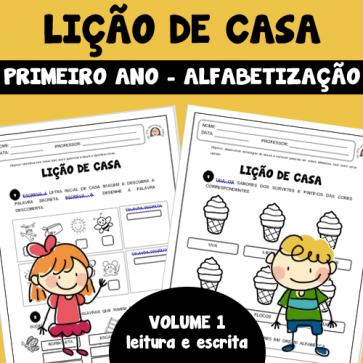 Lição de Casa - 1º ano - Alfabetização - Volume 1