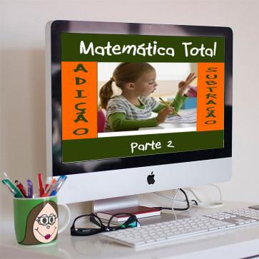 Matemática Total - Adição e Subtração - Parte 2