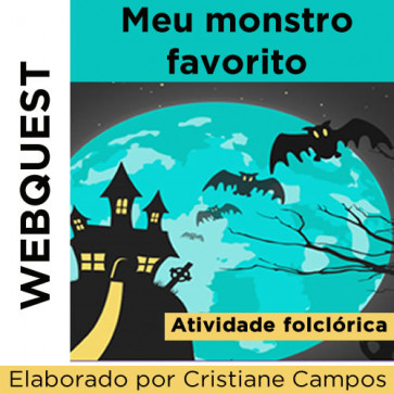 Webquest MEU MONSTRO FAVORITO