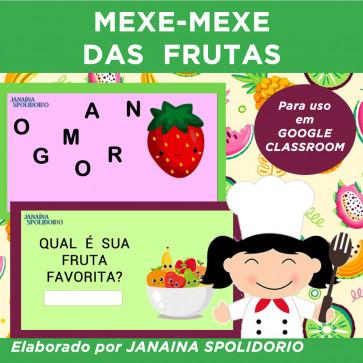 Mexe-mexe das frutas - para Google Classroom