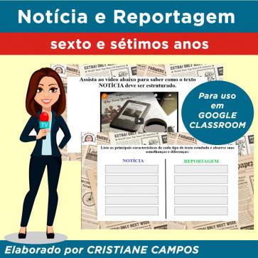 Notícia e Reportagem - para GOOGLE CLASSROOM