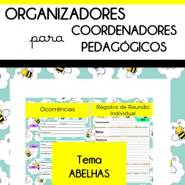 Organizadores para Coordenadores - tema ABELHAS