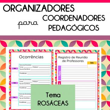Organizadores para Coordenadores - Tema ROSÁCEA