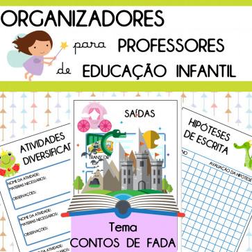 Organizadores para professore de Ed. Infantil - tema Contos de Fada