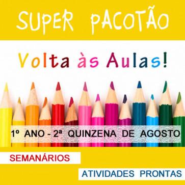 Super Pacotão - 2ª quinzena de agosto - 1º ano