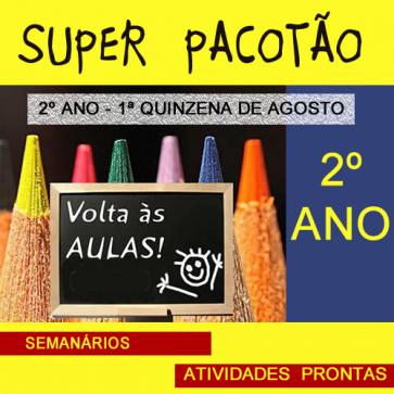 Super Pacotão - 2º ano - 1ª quinzena de agosto