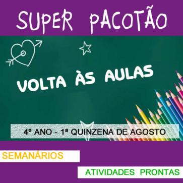 Super Pacotão - 4º ano - 1ª quinzena de agosto