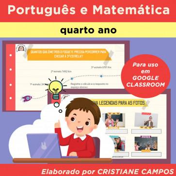 Português e Matemática - quarto ano - para Google Classroom