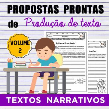 Propostas prontas de produção de texto narrativo - volume 2