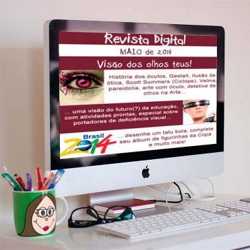 Revista Digital de Maio de 2014 - Visão dos olhos teus!