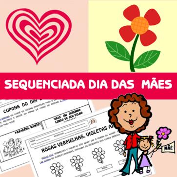 Sequenciada - Dia das Mães