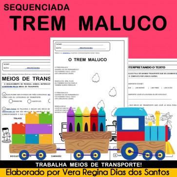 Sequenciada TREM MALUCO