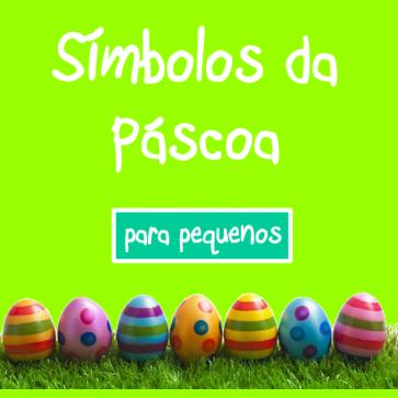 Simbolos da Páscoa para Pequenos