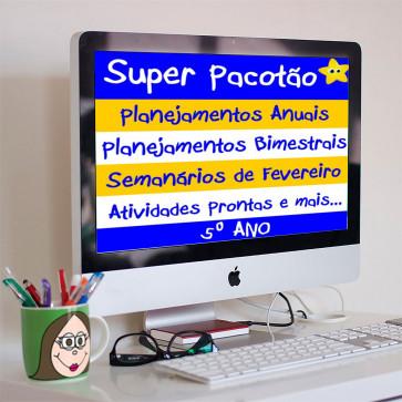 Super Pacotão - Planejamentos anuais, planejamentos bimestrais, semanário quinzenal de fevereiro, lição de casa e atividades para QUINTO ANO