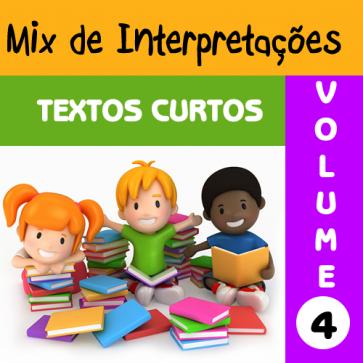 Mix de Interpretações - Textos Curtos - Volume 4
