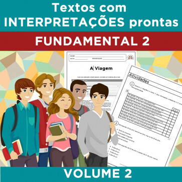 Textos com INTERPRETAÇÕES PRONTAS - Fundamental 2 - Volume 2