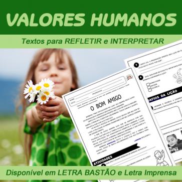 Valores humanos - textos para refletir e interpretar