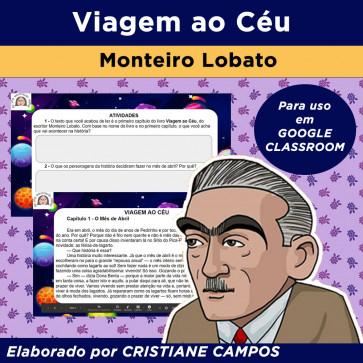 Viagem ao Céu - de Monteiro Lobato - para GOOGLE CLASSROOM