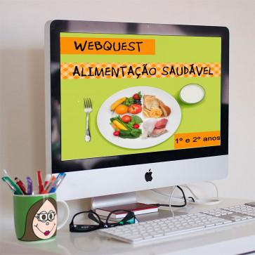 Webquest - Alimentação Saudável - 1º e 2º anos