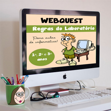 Webquest- Regras no Laboratório - 1º, 2º e 3º anos