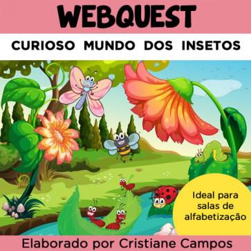 Webquest - Curioso Mundo dos Insetos