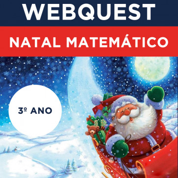 Webquest - Natal Matemático - 3º ano