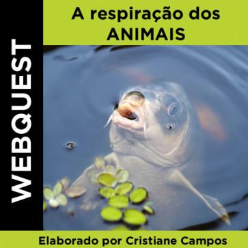 Webquest - Respiração dos Animais
