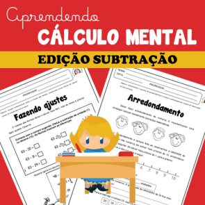 Aprendendo CÁLCULO MENTAL - Edição SUBTRAÇÃO