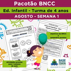BNCC Infantil - primeira semana de AGOSTO - 4 anos