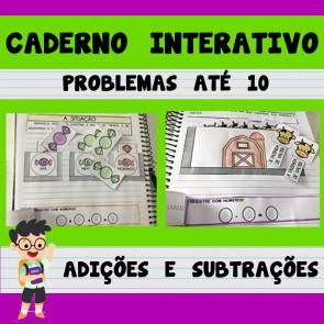Caderno Interativo - PROBLEMAS ATÉ 10 - ADIÇÕES E SUBTRAÇÕES