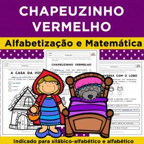 Chapeuzinho Vermelho - Alfabetização e Matemática
