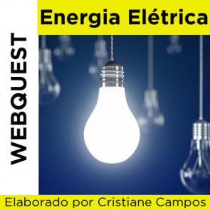 Webquest - ENERGIA ELÉTRICA
